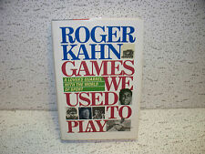 Games We Used to Play by Roger Kahn Hardback Book