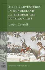 NEW - Alice's Adventures in Wonderland and Through the Looking Glass