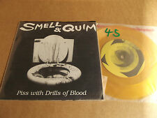 """SMELL & QUIM - PISS WITH DRILLS OF BLOOD  - 7"""" SINGLE VINYL - SELF ABUSE RECORDS"""