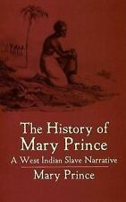 The History of Mary Prince: A West Indian Slave Narrative (African American) Pr