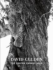 The Centre Cannot Hold, Gulden, David, New Books