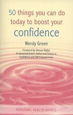 50 Things You Can Do Today to Boost Your Confidence (Personal Health G-ExLibrary