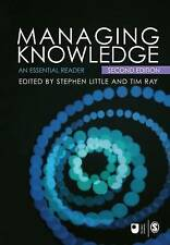 Managing Knowledge: An Essential Reader 9781412912419 by Stephen E. Little, NEW