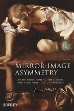Mirror-Image Asymmetry: An Introduction to the Origin and Consequences-ExLibrary