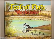 #XX     FOOTROT FLATS 'WEEKENDER' COMIC   BY MURRAY BALL