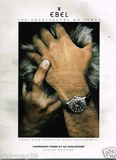 Publicité advertising 1998 La Montre Ebel et Harrison Ford