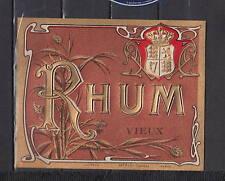 Ancienne étiquette   gauffrée  Alcool  France Rhum  Vieux