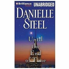 UNTIL THE END OF TIME unabridged audio book on CD by DANIELLE STEEL