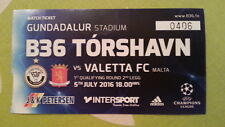 Ticket B36 TORSHAVN - VALLETTA FC 2016/17 Champions League Faroe Islands Malta