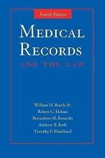 Medical Records and the Law by William H., Jr. Roach, Andrew B. Roth,...