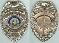 "OBSOLETE OAK HILL WEST VIRGINIA POLICE BADGE ""Hank Williams Died in this Town"""