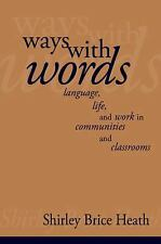 Ways with Words: Language, Life and Work in Communities and Classrooms (Cambridg