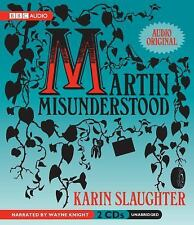 MARTIN MISUNDERSTOOD unabridged audio book on CD by KARIN SLAUGHTER