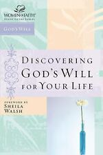 Discovering God's Will for Your Life (Women of Faith Study Guide Series)