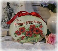 """REMOVE YOUR SHOES"" Vintage~Shabby Chic~Country Cottage style~Wall Decor Sign"
