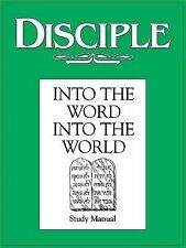 Disciple: Into the Word, Into the World - Study Manual-ExLibrary