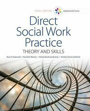 Empowerment Series: Direct Social Work Practice theory and skills tenth edition