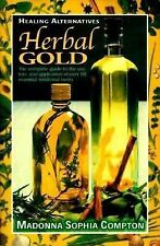 Herbal Gold: Healing Alternatives