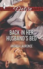 Back in Her Husband's Bed 2284 by Andrea Laurence (2014, Paperback)