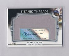 ANDRE DAWSON 2011 TOPPS MARQUEE TITANIC THREADS JERSEY AUTO #7/10
