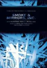 Smoke and Mirrors, INC: Accounting for Capitalism (Cornell Studies in -ExLibrary