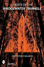 Ghosts of the Bridgewater Triangle - Balzano, Christopher - Paperback