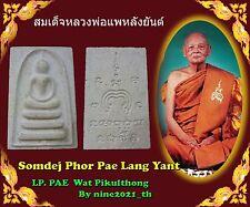 Rare!Somdej Pae Lang Yant Pim Yai LP Pae Wat Pikulthong Old Thai Amulet Buddha