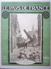 █ Le Pays de France N° 8 du 10 Décmbre 1914 Le Matin █