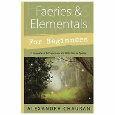 Faeries & Elementals for Beginners: Learn About & Communicate With Natur