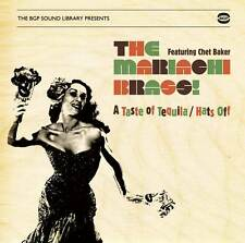 The Mariachi Brass! Featuring Chet Baker - A Taste Of Tequila/Hats Off (CDBGPD 1