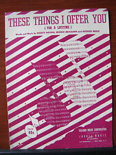 These Things I Offer You -1951 sheet music -Piano Vocal Ukulele Guitar chords