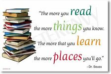 The More You Read - Dr Seuss - NEW Classroom Motivational Author Poster