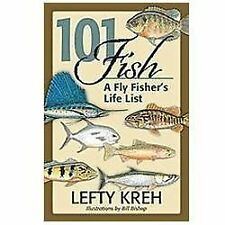 101 Fish: A Fly Fisher's Life List, Kreh, Lefty