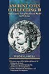 Ancient Coin Collecting II : Numismatic Art of the Greek World  * FREE SHIP