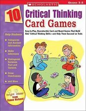 10 Critical Thinking Card Games : Easy-to-Play, Reproducible Card and Board...