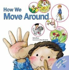 How We Move Around (What Do You Know About? Books), Roca, Nuria, Good Book