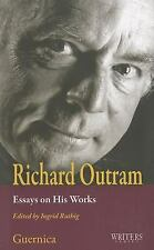 Richard Outram: Essays On His Works (Writers Series)