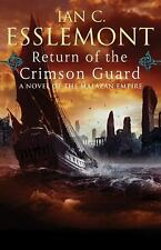 Return of the Crimson Guard: A Novel of the Malazan Empire (Novels of -ExLibrary