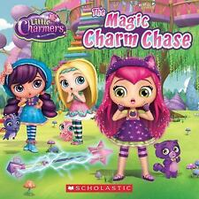 Little Charmers THE MAGIC CHARM CHASE 2016 NEW children's 8x8 picture book pb