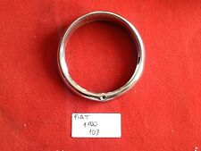 FIAT 1100 103 TV CERCHIO FARO HEADLIGHT RING TRIM