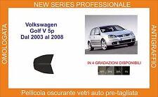 pellicola oscurante vetri volkswagen golf 5p v dal 2003-2008