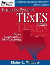 Passing the Principal TExES Exam: Keys to Certification & School Leadership