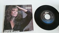 "CARLY SIMON TIRED OF BEING BLONDE SINGLE 7"" VINYL HOLLAND EDITION MEGA RARE!!!"