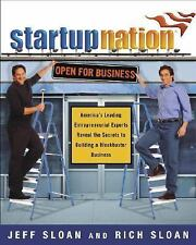 StartupNation : America's Leading Entrepreneurial Experts Reveal the Secrets to