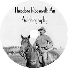 Theodore Roosevelt: An Autobiography His Life and Love Audiobook on 1 MP3 CD