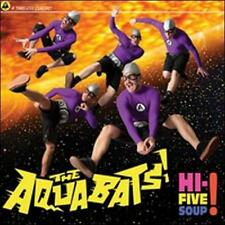 THE AQUABATS CD HI-FIVE SOUP BRAND NEW SEALED