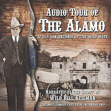 Audio Tour of The Alamo & Old San Antonio of the Wild West by