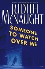 Someone to Watch Over Me by Judith McNaught HB