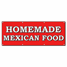 HOMEMADE MEXICAN FOOD FOOD FAIR RESTAURANT 2 ft x 4 ft Banner Sign w/4 Grommets