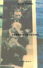 French Lessons : A Memoir by Alice Kaplan (1994, Paperback)